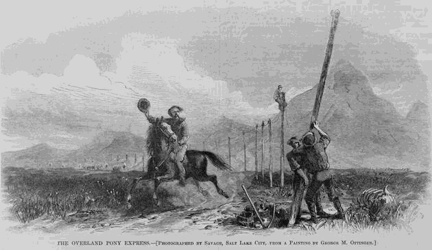 The Overland Pony Express, as transcontinental telegraph lines are installed. Photographed by Savage, Salt Lake City; from a painting by George M. Ottinger. Illustration in ''Harper's'' weekly, v. 11, no. 566 (1867 Nov. 2), p. 693. Scan provided by The Library of Congress. This media file is in the public domain in the United States. This applies to U.S. works where the copyright has expired, often because its first publication occurred prior to January 1, 1923